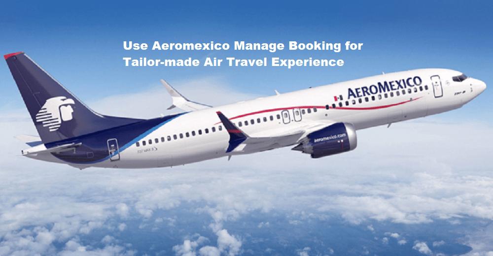 Aeromexico Manage Booking